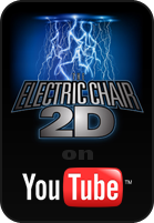 The Electric Chair 2D on Youtube