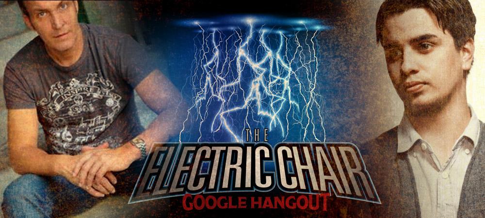 TheElectricChairGoogleHangout02